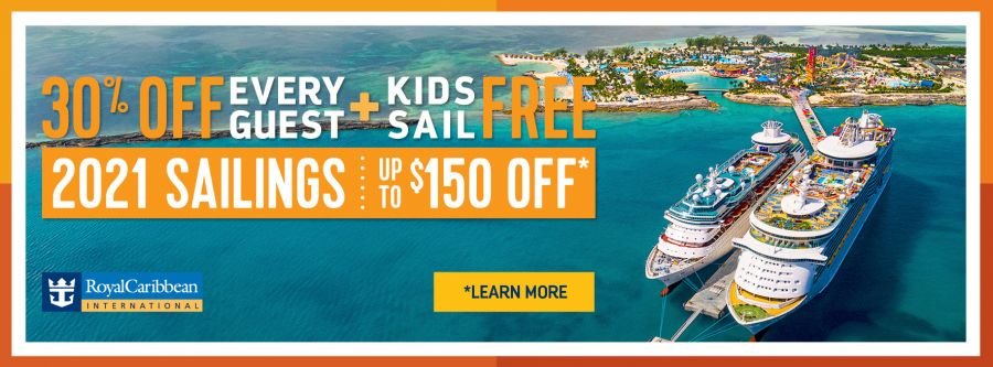 Royal Caribbean's 30% Off Every guest PLUS Kids Sail FREE Promotion. 2021 Sailings up to $150 Off*. Terms and conditions apply. Click to learn more.